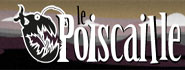 Le Poiscaille