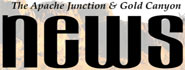 Apache Junction Gold Canyon News