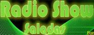 Radio Show Saladas
