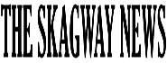 Skagway News
