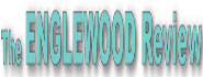 Englewood Review