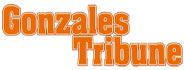 Gonzales Tribune