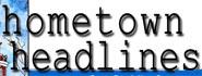 Hometown Headlines
