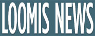 Loomis News