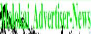 Molokai Advertiser News