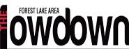 Forest Lake Area Lowdown