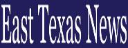 East Texas News