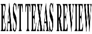 East Texas Review