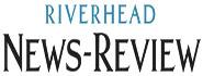 Riverhead News Review