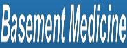 Basement Medicine