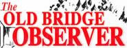 Old Bridge Observer