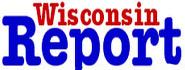 Wisconsin Report