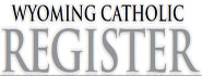 Wyoming Catholic Register