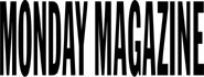 Monday Magazine