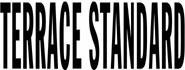 Terrace Standard