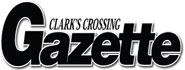 Clark's Crossing Gazette
